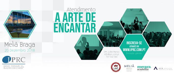 Atendimento: A Arte de Encantar –  Braga